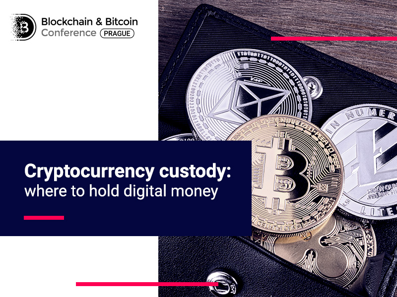 How to protect digital money? Safe cryptocurrency custody