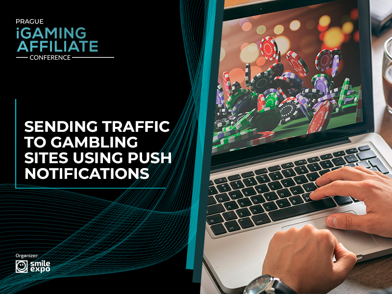 How to send traffic to gambling sites using push notifications