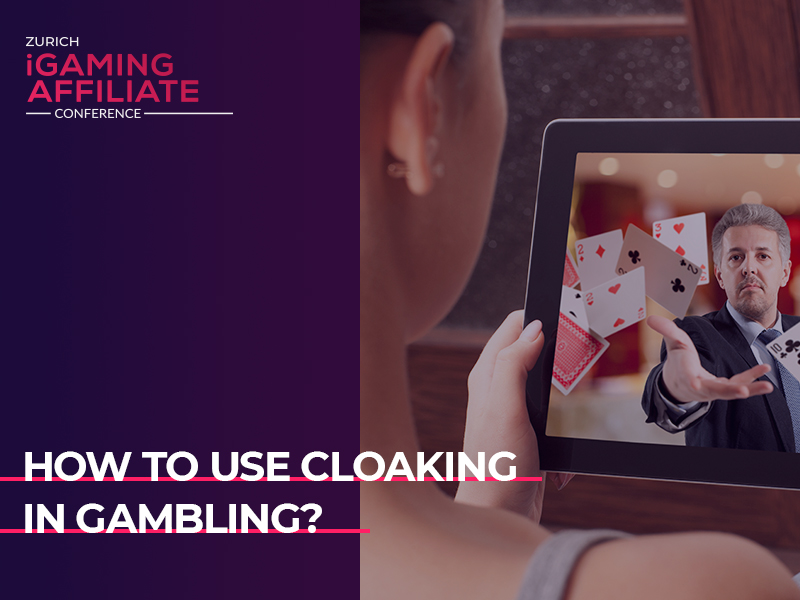 How to use cloaking in gambling?