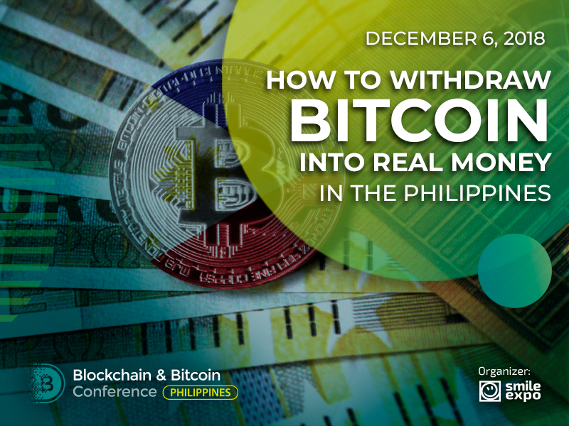 How to Withdraw Bitcoin into Real Money in the Philippines