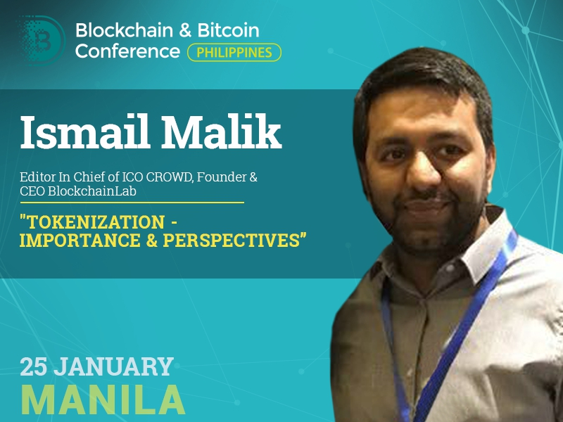 ICO, Types of Tokens, AI and Token Economy. Meet a speaker Ismail Malik, CEO of BlockchainLab