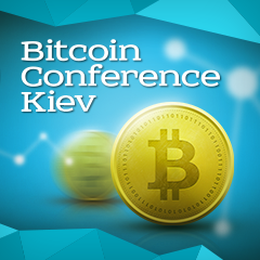 In September, Kiev will host the second annual Bitcoin Conference