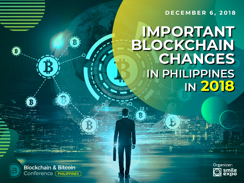 Infographic: Important Blockchain Changes in Philippines in 2018