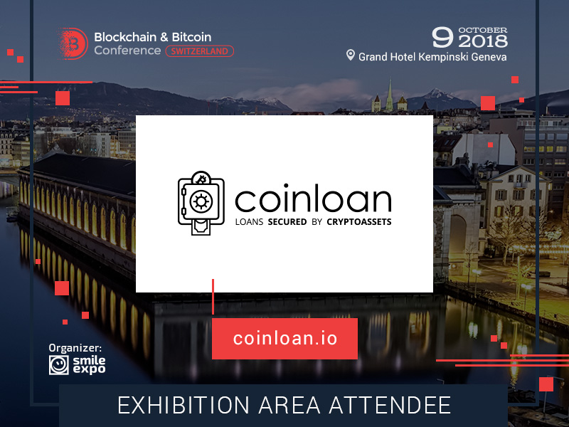 Innovative Platform CoinLoan to Become an Exhibitor at Blockchain & Bitcoin Conference Switzerland