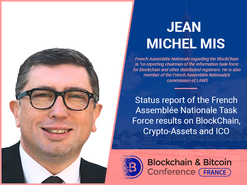 Jean Michel Mis, co-reporting chairman of the information task-force, to speak at blockchain conference
