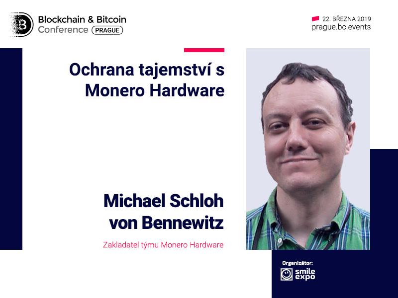 Kybernetická bezpečnost: význam hardwaru a blockchainu. Zakladatel Monero Hardware Michael Schloh von Bennewitz vystoupí s přednáškou