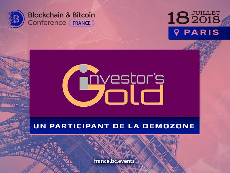 La plateforme de blockchain Investor's Gold est l'exposant de Blockchain & Bitcoin Conference France
