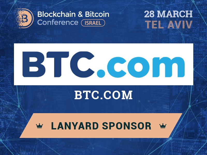 Largest mining pool – BTC.com: Sponsor of Blockchain & Bitcoin Conference Israel