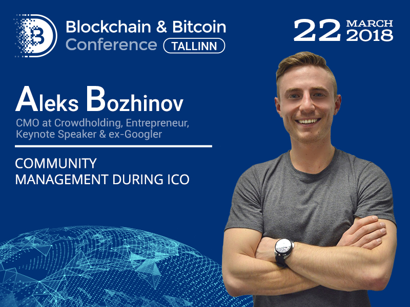 Meet Entrepreneur, Keynote Speaker & ex-Googler Aleks Bozhinov, speaker at Blockchain & Bitcoin Conference Tallinn