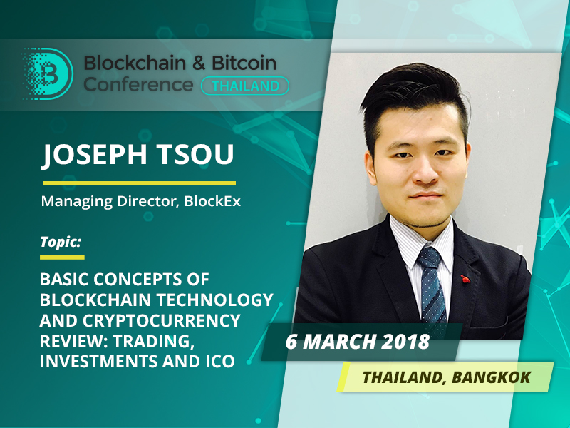 Meet Joseph Tsou: head of BlockEx and ВВС Thailand speaker!