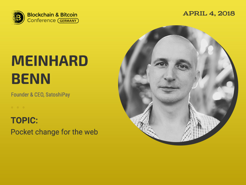 Meinhard Benn Founder at SatoshiPay to tell about nanopayments on blockchain