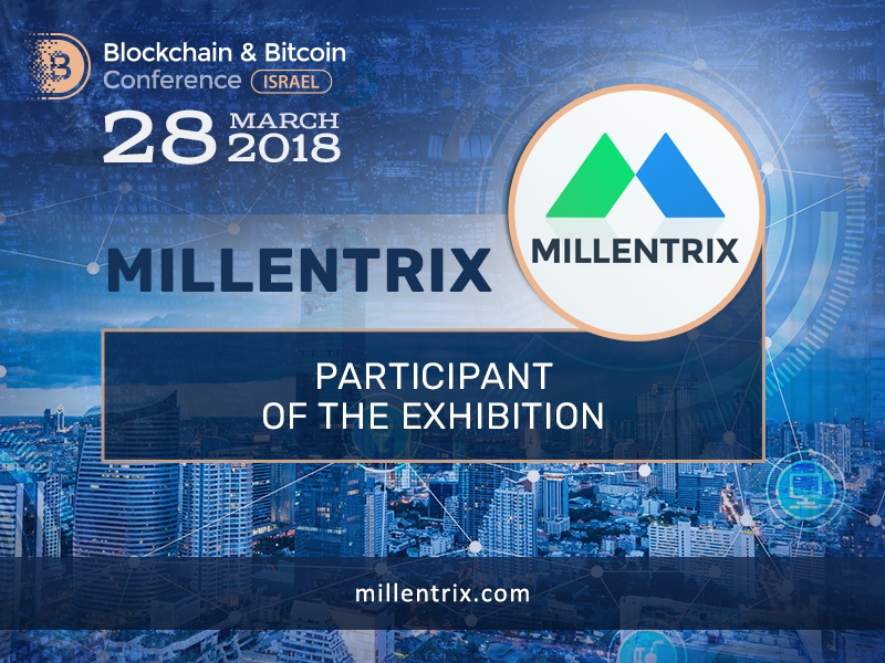 MILLENTRIX will exhibit at Blockchain & Bitcoin Conference Israel
