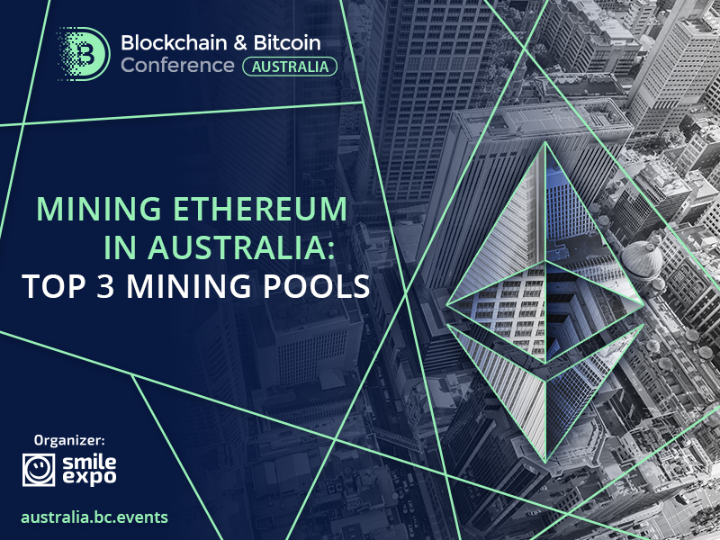 Mining Ethereum in Australia: Top 3 Mining Pools