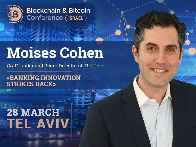 Moises Cohen will make a review of banking innovation contributions since the middle ages until today with blockchain