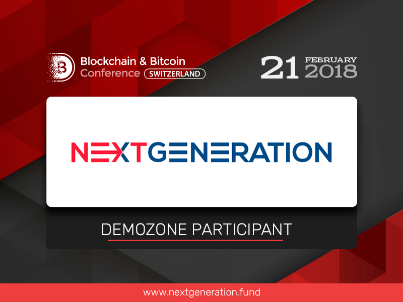 Next Generation Fund: Exhibition Area Participant at Blockchain & Bitcoin Conference Switzerland