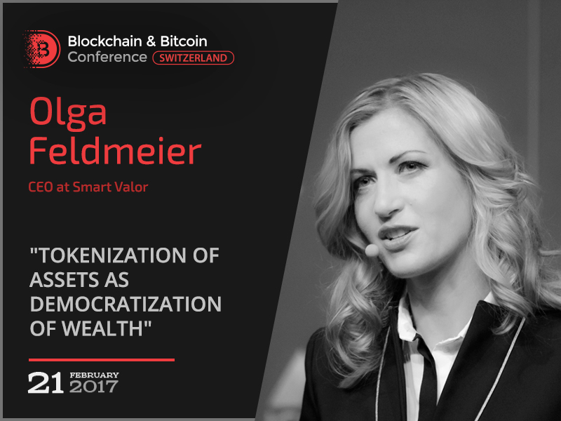 Olga Feldmeier, the leading fintech expert in Switzerland, will speak at Blockchain & Bitcoin Conference Switzerland