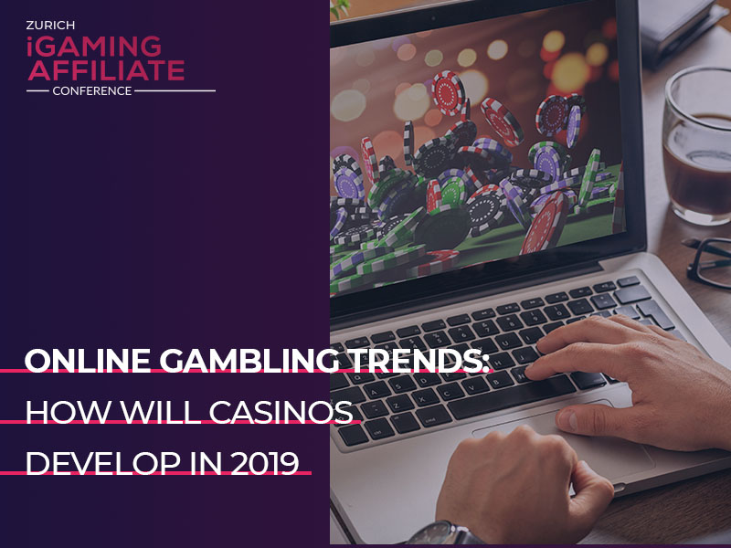 Online gambling trends: how will casinos develop in 2019