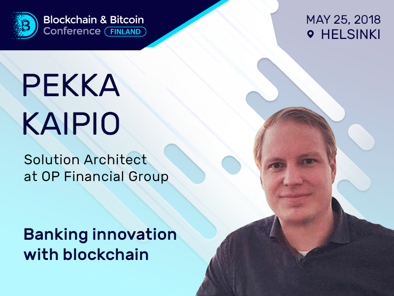 OP Financial Group representative Pekka Kaipio to speak about blockchain in banking