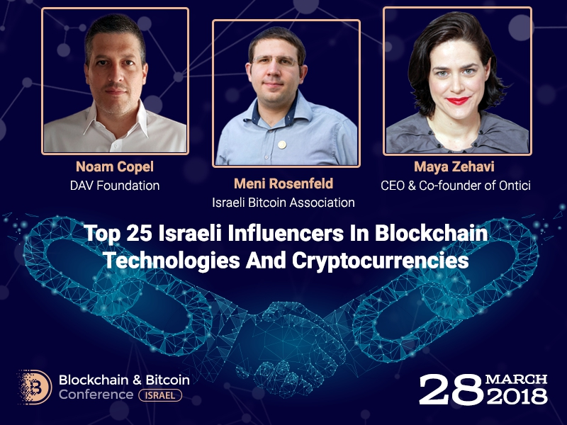 Participants of Blockchain & Bitcoin Conference Israel: experts of TOP 25 Influencers In Blockchain