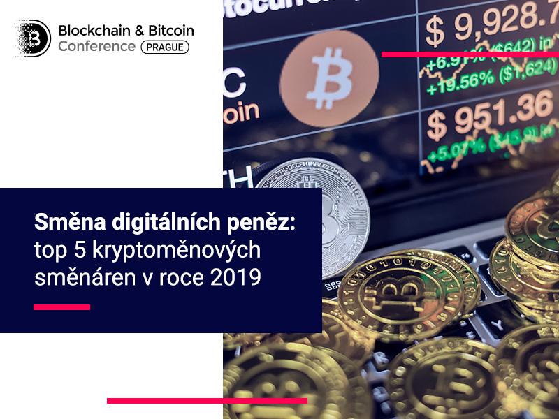 Směna digitálních peněz: top 5 kryptoměnových směnáren v roce 2019