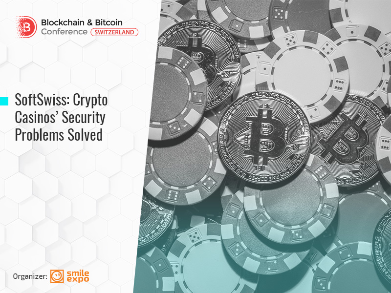SoftSwiss: Crypto Casinos' Security Problems Solved