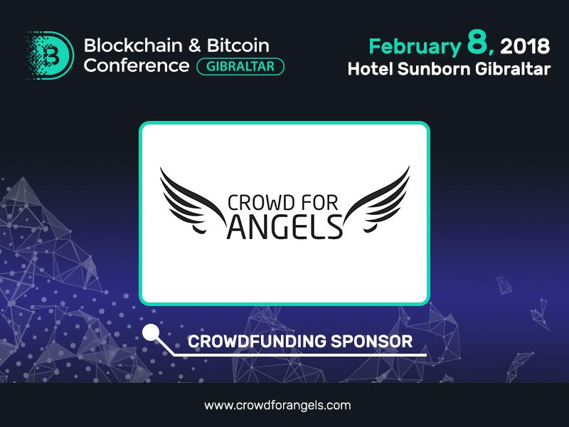 Sponsor of Blockchain & Bitcoin Conference Gibraltar: Crowd for Angels platform