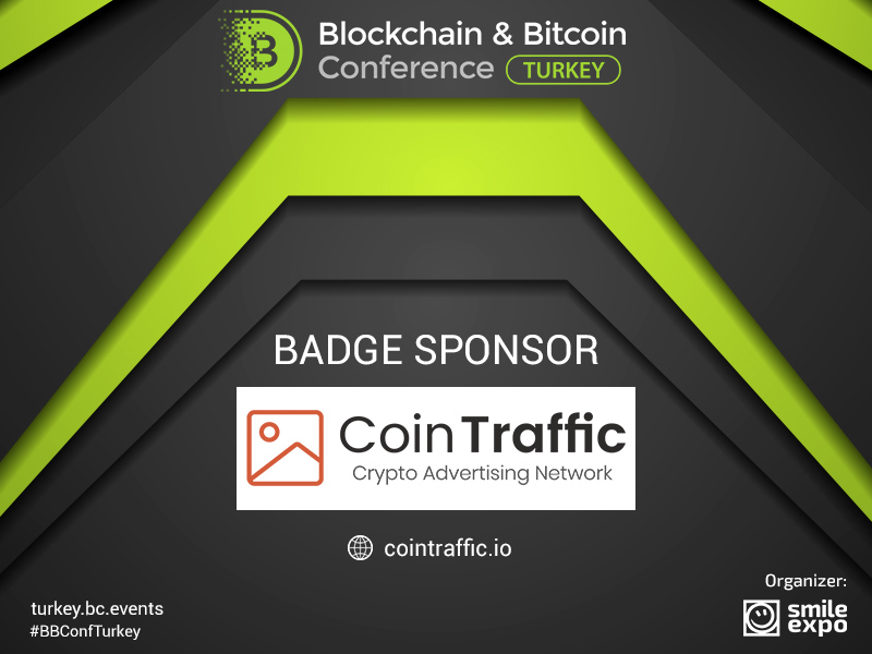 Sponsor of Blockchain & Bitcoin Conference Turkey – CoinTraffic: leader among cryptocurrency advertising networks