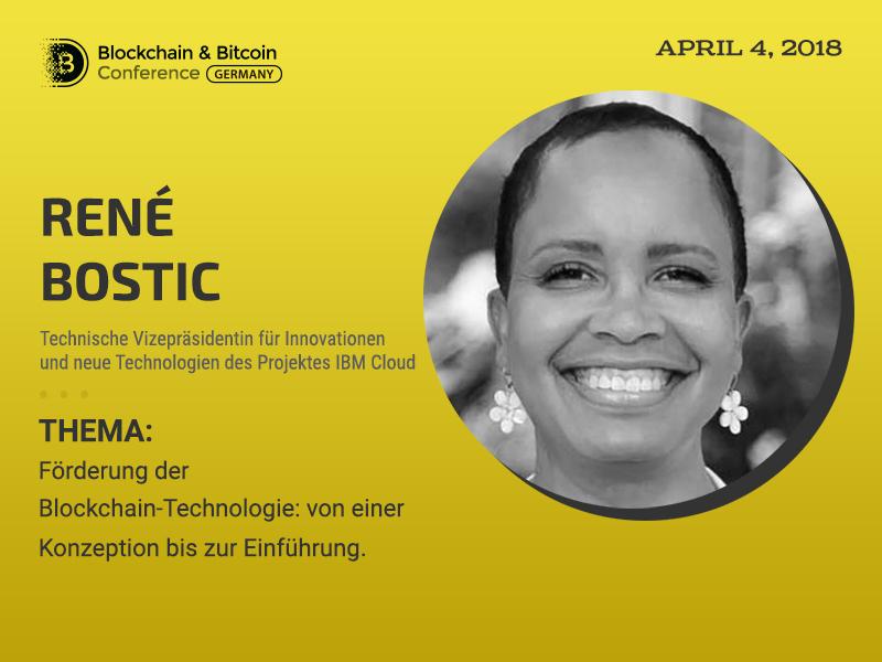 Sprecher von Blockchain& Bitcoin Conference Berlin wird die technische Vizepräsidentin von IBM für Innovationen René Bostic sein