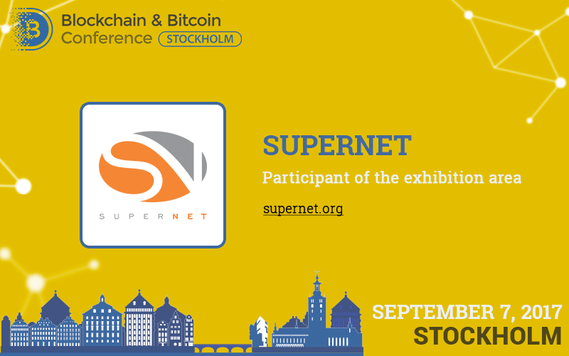 SuperNET service for blockchain developers to show its capabilities at Blockchain & Bitcoin Conference Stockholm