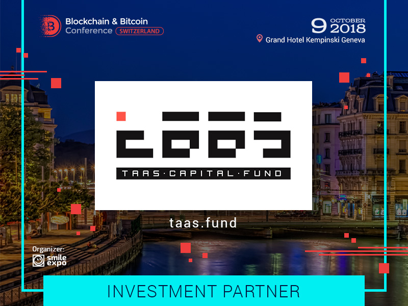 TaaS Capital Fund is a New Partner of Blockchain & Bitcoin Conference Switzerland
