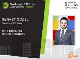 Blockchain & Bitcoin Konferansı Türkiye:KPMG Türkiye şirketinin müdürü Servet Gözel'den Blok Zinciri ve siber güvenlik