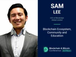 Globalizing Blockchain: Sam Lee, CEO of Blockchain Global, Will Explain Blockchain Adoption