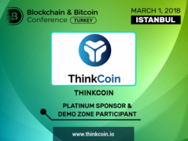 Size Blockchain & Bitcoin Konferansı Türkiye'nin platin sponsoru olan ThinkCoin şirketini tanıtalım