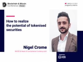 Possibilities of Tokenized Securities: to Be Discussed by MLRO & Head of Compliance at Currency.com – Nigel Crome