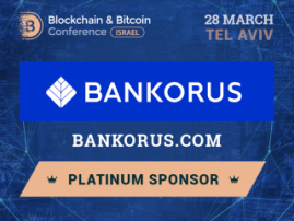 The first blockchain-based service for millionaires Bankorus will be Platinum Sponsor of Blockchain & Bitcoin Conference Israel