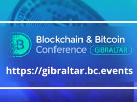 What will key speakers discuss at Blockchain & Bitcoin Conference Gibraltar