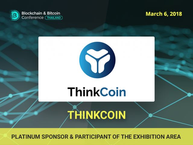 All assets for single cryptocurrency: meet ThinkCoin, Platinum Sponsor of Blockchain & Bitcoin Conference Thailand