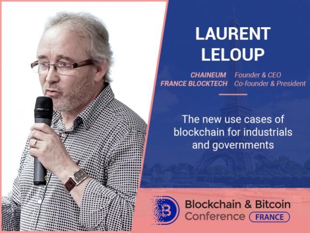 Blockchain pour les entreprises industrielles et les autorités publiques: le fondateur et le directeur général de Chaineum Laurent Lelup parlera des possibilités.