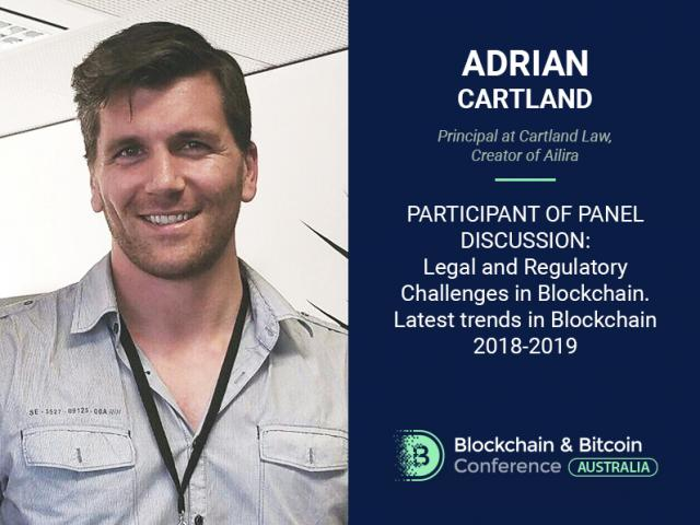 Blockchain & Regulations Now and in the Future: Adrian Cartland, Principal at Cartland Law, Will Share Knowledge
