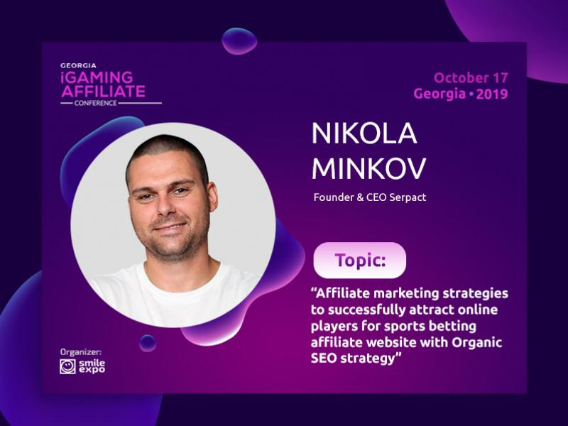 CEO at Serpact Nikola Minkov to tell about affiliate marketing strategies at Georgia iGaming Affiliate Conference