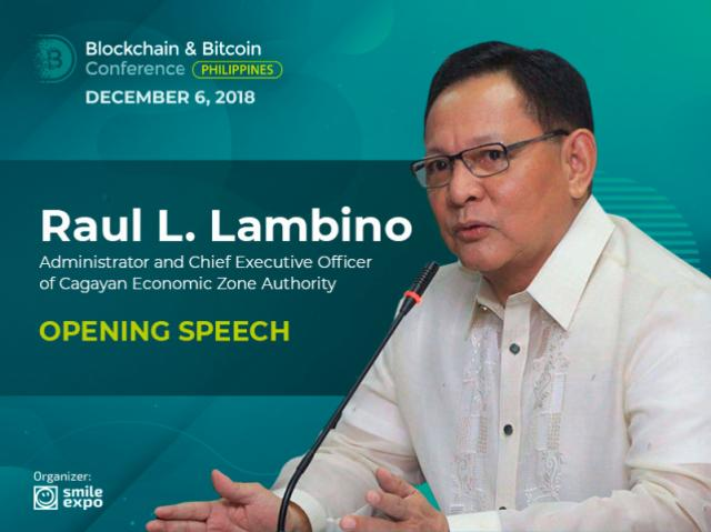 CEZA Administrator Raul L. Lambino Will Open the Blockchain & Bitcoin Conference Philippines