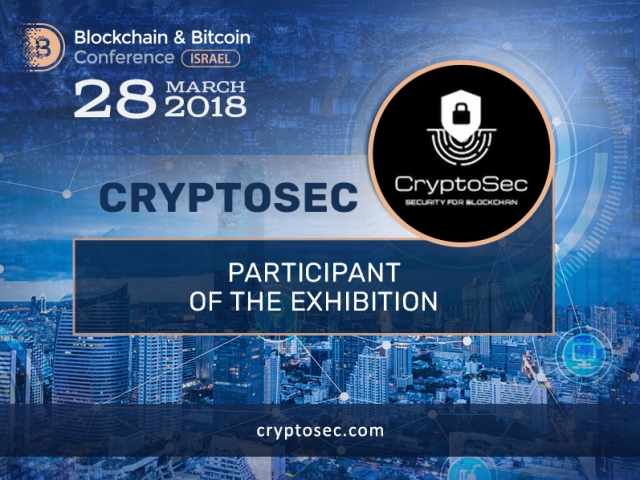 CryptoSec will present Crypto Security Solutions at Blockchain & Bitcoin Conference Israel