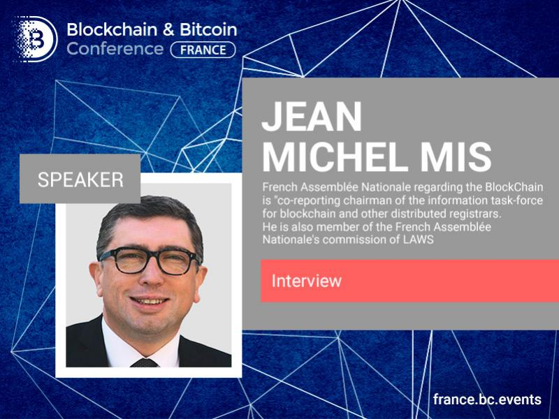 """Direct and Restrictive Regulation Is not Desirable"" – Jean Michel Mis, Member of Parliament of the French National Assembly"