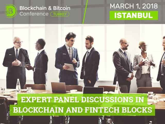 Experts will discuss the global role of cryptocurrencies and prospects of financial technologies at Blockchain & Bitcoin Conference Turkey