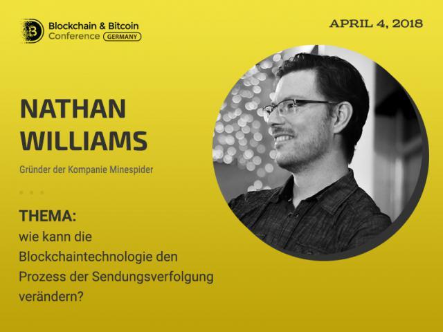 Gründer von Minespider Nathan Williams – Sprecher der Blockchain&Bitcoin Conference Berlin