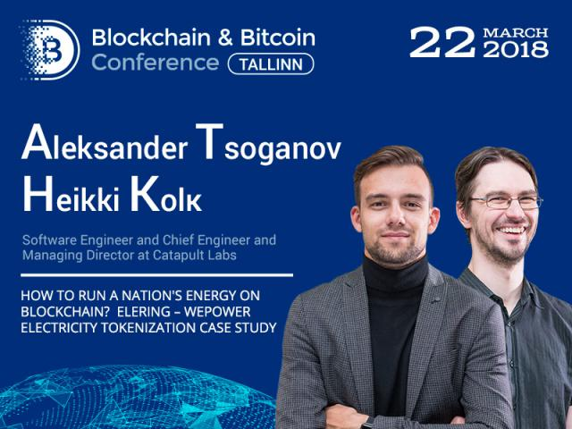 How to run energy on blockchain: Aleksander Tsoganov and Heikki Kolk share their experience at Blockchain & Bitcoin Conference Tallinn