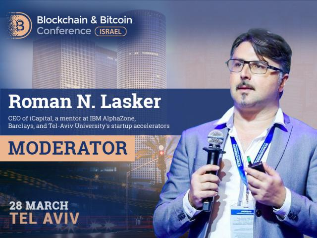 iCapital CEO Will Become the Moderator of Blockchain & Bitcoin Conference Israel