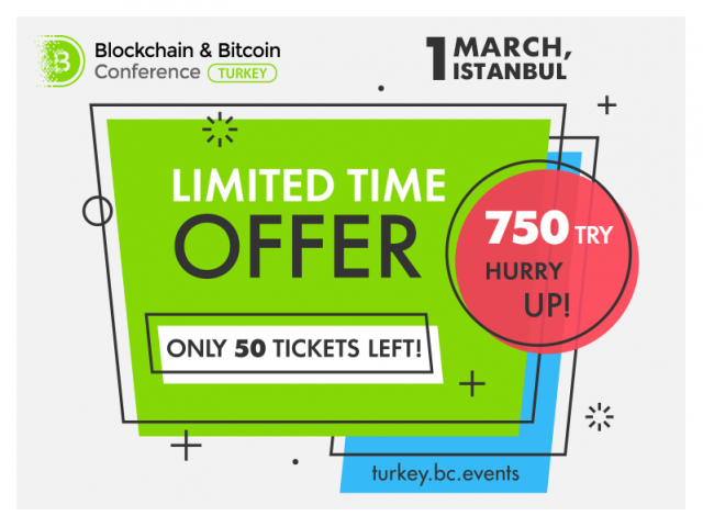 Last tickets to Blockchain & Bitcoin Conference Turkey –price reduced!