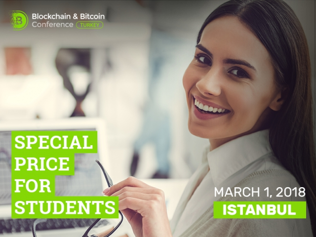 Only for students: 70% discount on tickets to Blockchain & Bitcoin Conference Turkey!