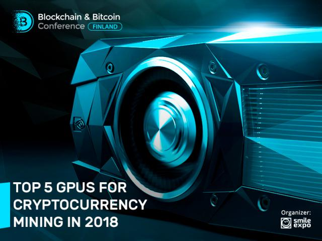Review of the best GPUs for mining in 2018